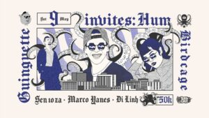 9th May | Guinguette invites: HUM
