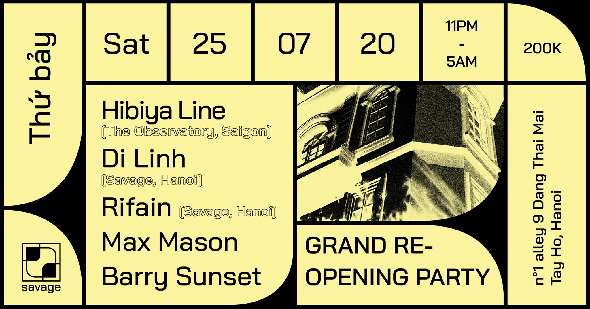 SAVAGE Grand Re-Opening Party part II:  Hibiya Line & Di Linh & Rifain