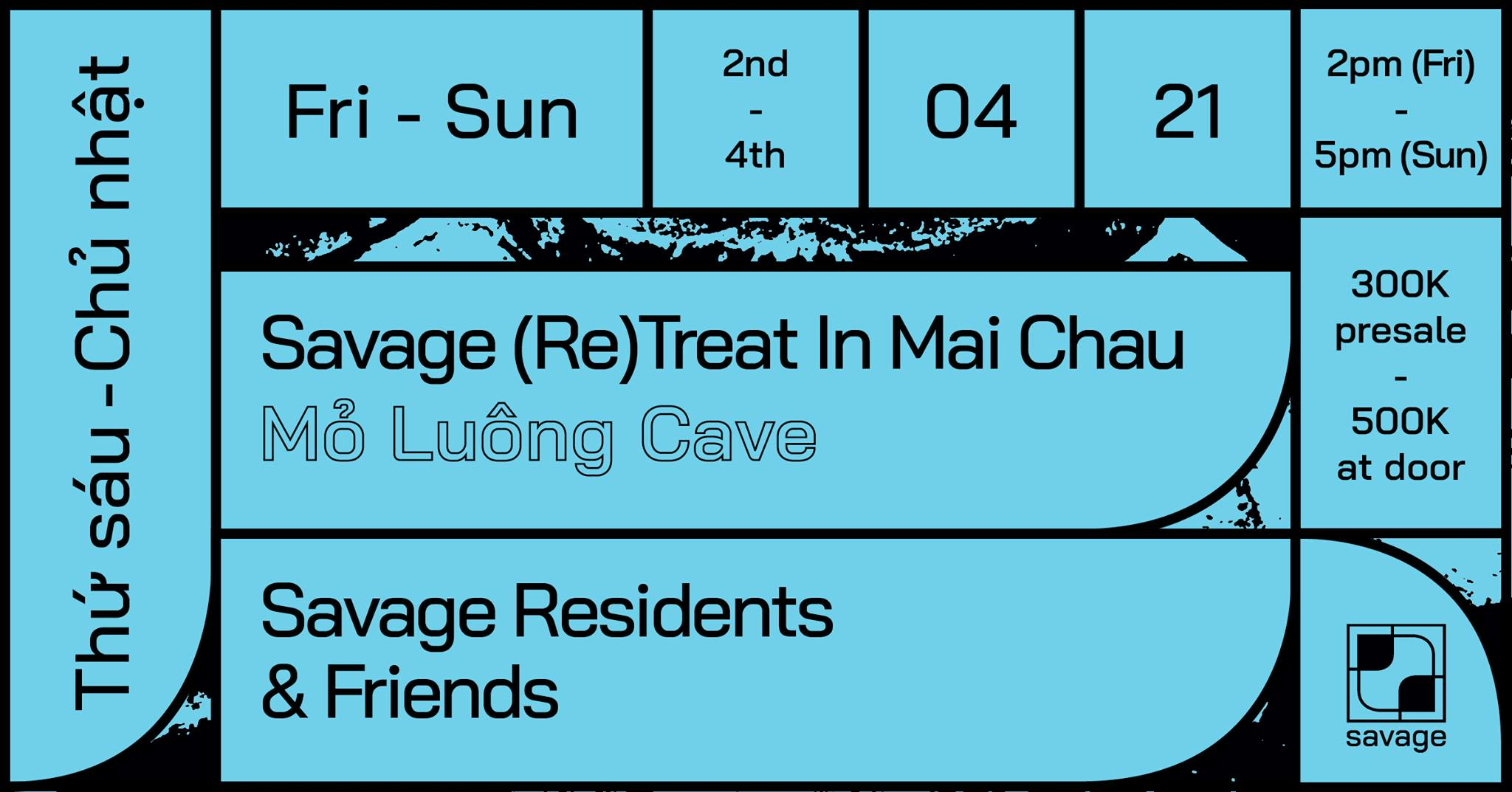 4th April | Marco Yanes & Di Linh for Savage (Re)treat